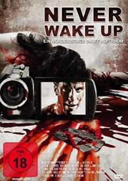 NEVER WAKE UP