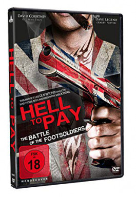 HELL TO PAY - THE BATTLE OF THE FOOTSOLDIERS