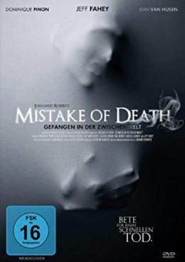 MISTAKE OF DEATH - GEFANGEN IN DER ZWISCHENWELT