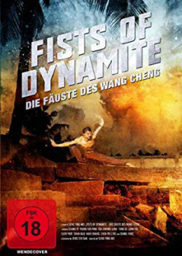 FIST OF DYNAMITE - DIE FÄUSTE DES WANG CHENG