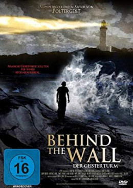 BEHIND THE WALL - DER GEISTERTURM