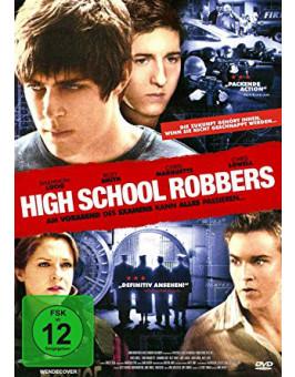 HIGH SCHOOL ROBBERS